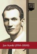 Jan Karski (1914-2000)