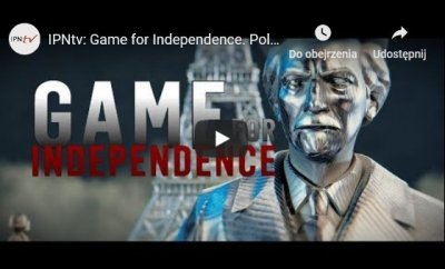 IPNtv - Game for Independence. Poland.